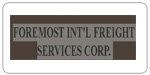 FOREMOST INTL FREIGHT SERVICE